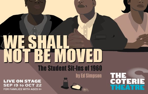 The Coterie's We Shall Not Be Moved